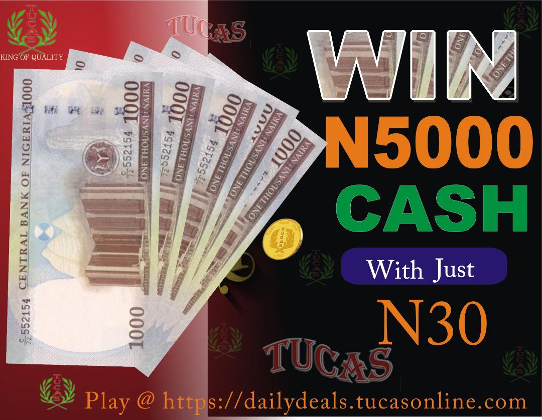 WIN 5000 NAIRA CASH with only 30naira (1tgc)