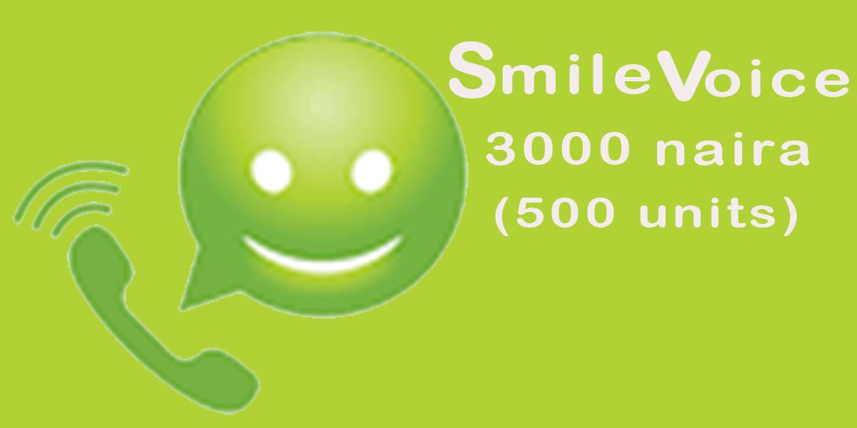 3000 NAIRA SMILE VOICE